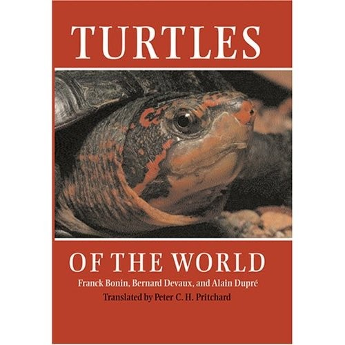 Turtles of the World - Bonin, Devaux, Dupre, Pritchard