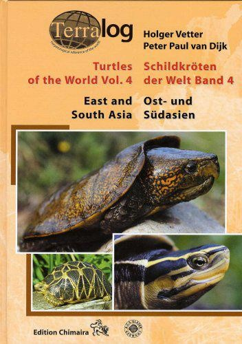 Terralog: Turtles of the World, Vol.4: East and South Asia - Vetter and vanDijk